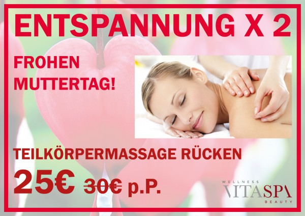 "Muttertags-Angebot: ""Entspannung x2"""